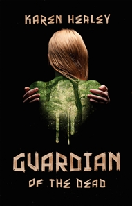 FOR SALE: Guardian of the Dead: Karen Healey [Teen Paranormal]