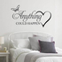 FOR SALE: Anything could happen wall decal