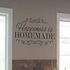 FOR SALE: Happiness is Homemade wall decal