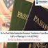OFFERED: Do You Need Online Immigration Documents Translation at Urgent Base
