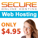 OFFERED: Secure Online Hosting from only $4.95
