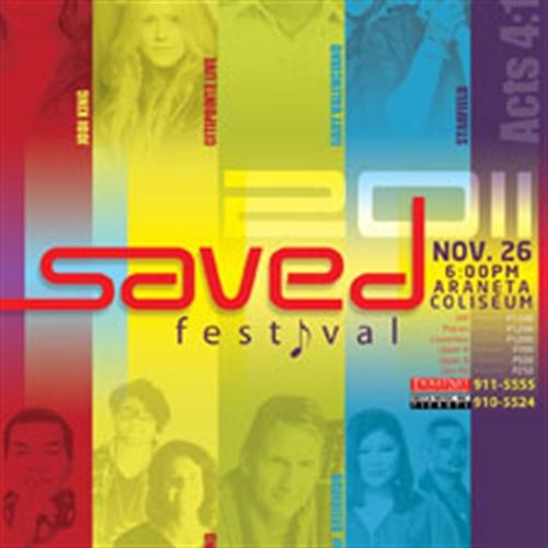 FOR SALE: Win FREE Tickets* to the SAVED FESTIVAL 2011:Nov 26, 6PM at the Araneta Coliseum