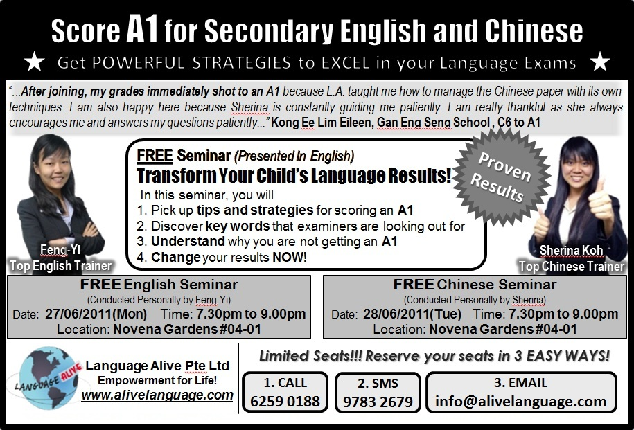 OFFERED: FREE Seminar to score A1 for your English and Chinese Exams!