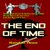 FOR SALE: New Science Fiction Thriller: The End of Time by Randall Towe