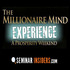 OFFERED: Millionaire Mind Intensive in Seattle on November 11-13, 2016