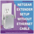 SERVICES: Netgear Extender Setup Without Ethernet Cable