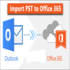 SERVICES: Best Outlook PST to Office365 Migrator tool